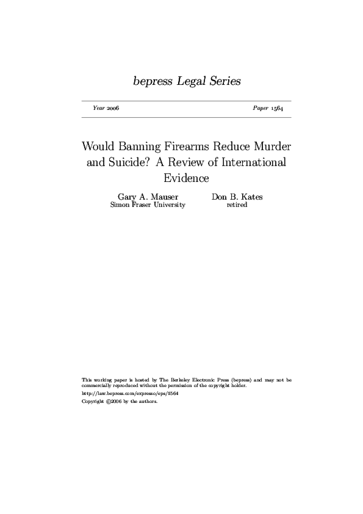 Would banning firearms reduce murder and suicide? A review of international evidence