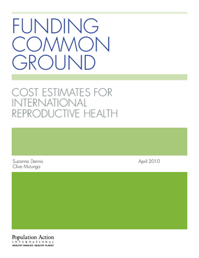Funding Common Ground: Cost Estimates for International Reproductive Health