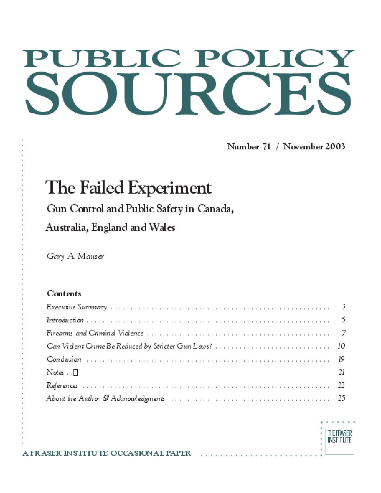 The Failed Experiment: Gun Control and Public Safety in Canada, Australia, England and Wales