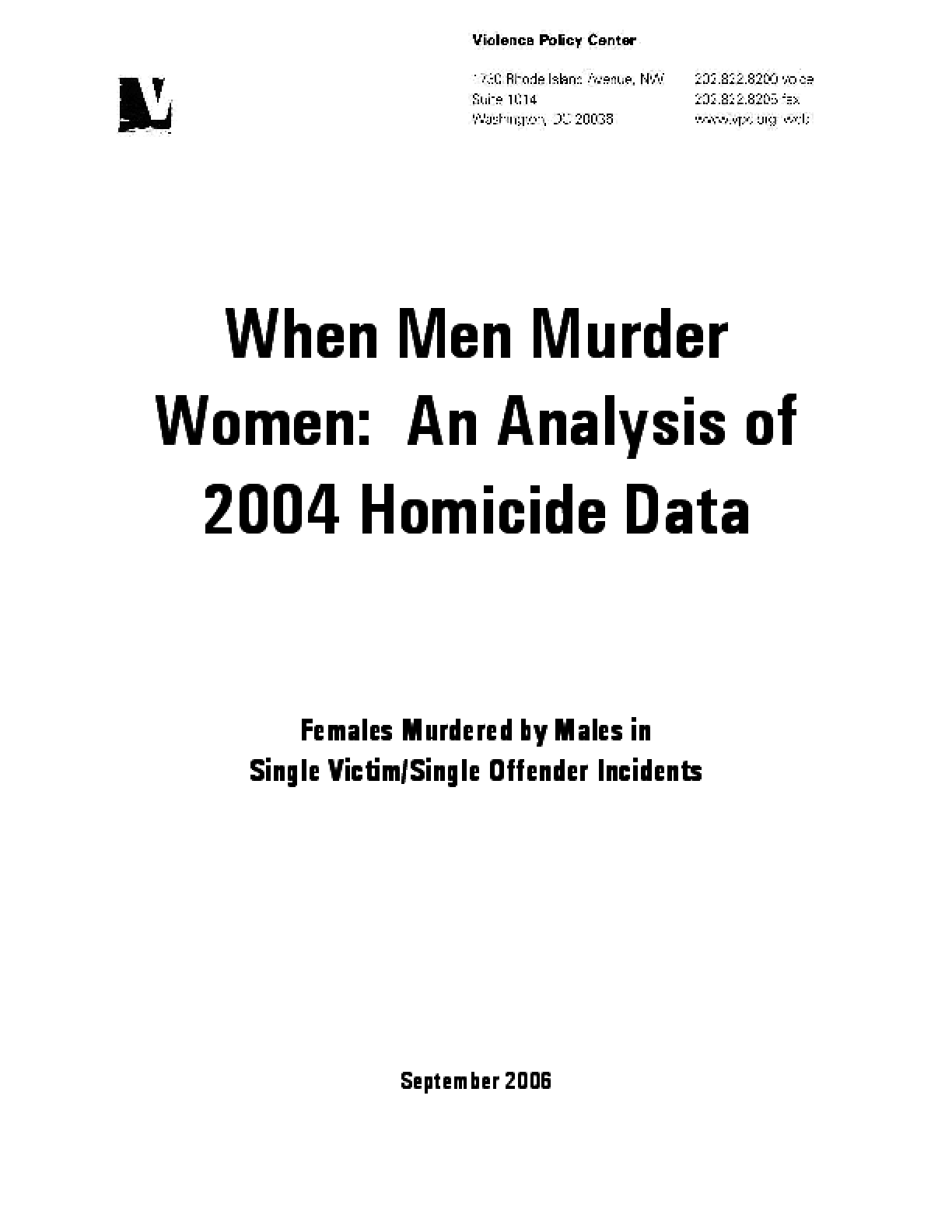 When Men Murder Women: An Analysis of 2004 Homicide Data