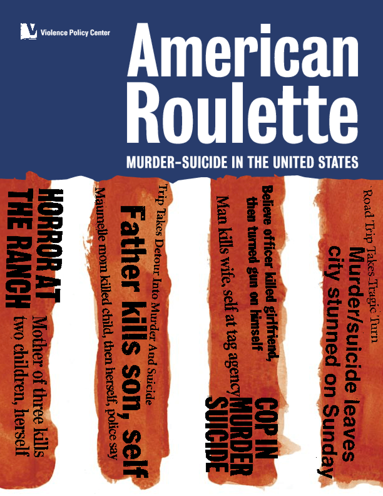 American Roulette: Murder-Suicide in the United States