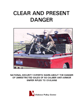 Clear and Present Danger: National Security Experts Warn About the Danger of Unrestricted Sales of 50 Caliber Anti-Armor Sniper Rifles to Civilians