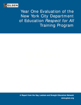 Year One Evaluation of the New York City Department of Education Respect for All Training Program