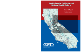 Health Care in California and National Health Reform