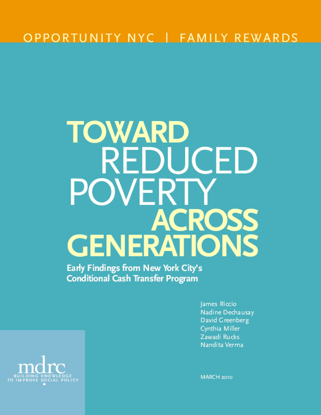 Toward Reduced Poverty Across Generations: Early Findings from New York City's Conditional Cash Transfer Program