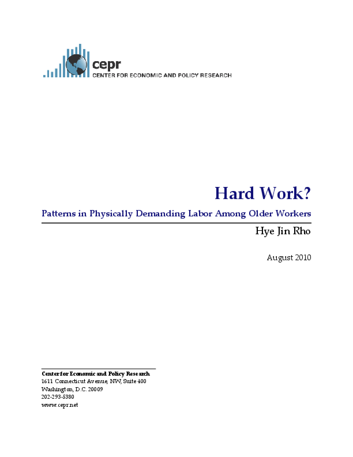Hard Work? Patterns in Physically Demanding Labor Among Older Workers