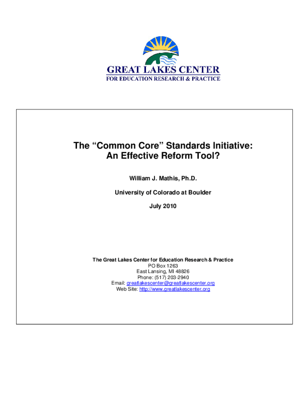 Common Core Standards Initiative: An Effective Reform Tool?, The?