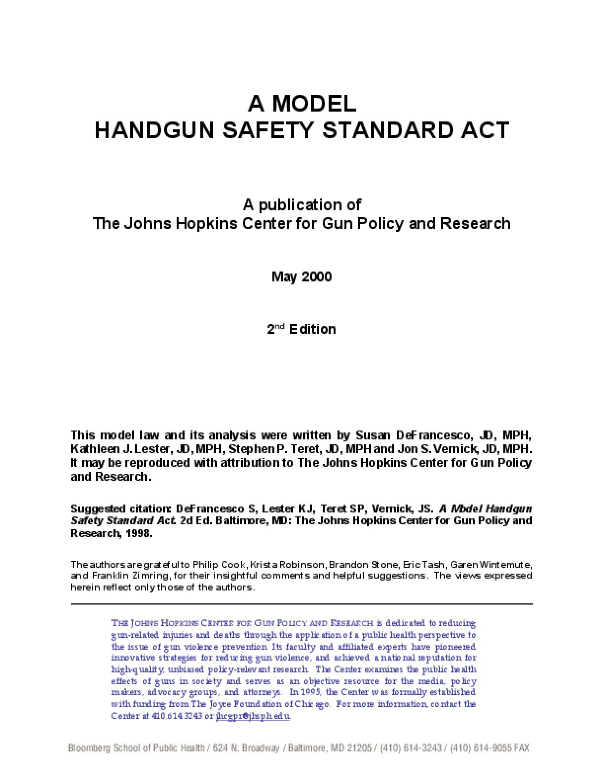 A Model Handgun Safety Standard Act (2nd Ed.)