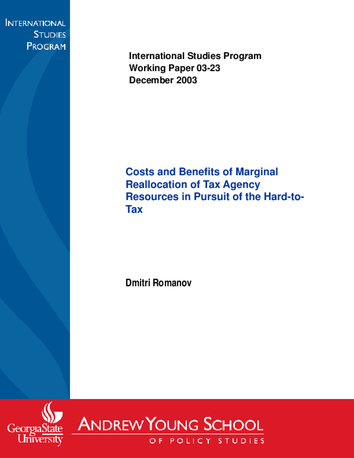 Costs and Benefits of Marginal Reallocation of Tax Agency Resources in Pursuit of the Hard-to-Tax