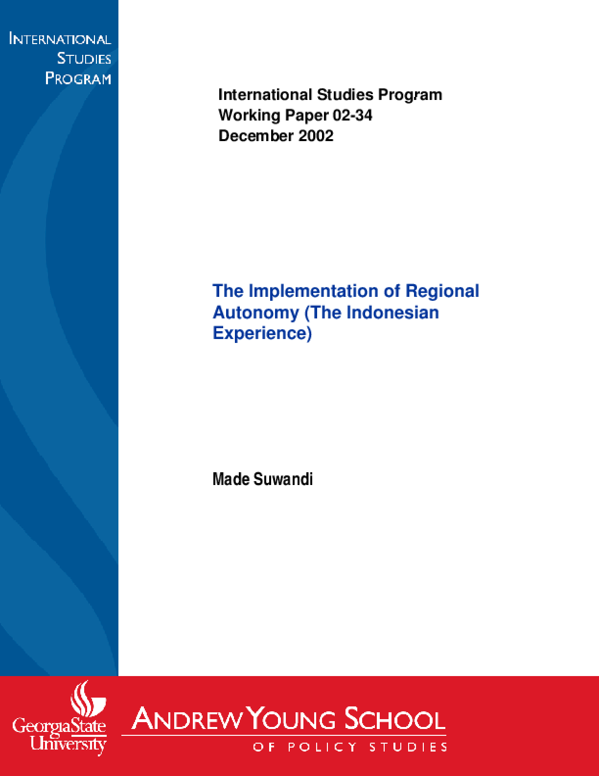 Implementation of Regional Autonomy (the Indonesian Experience)