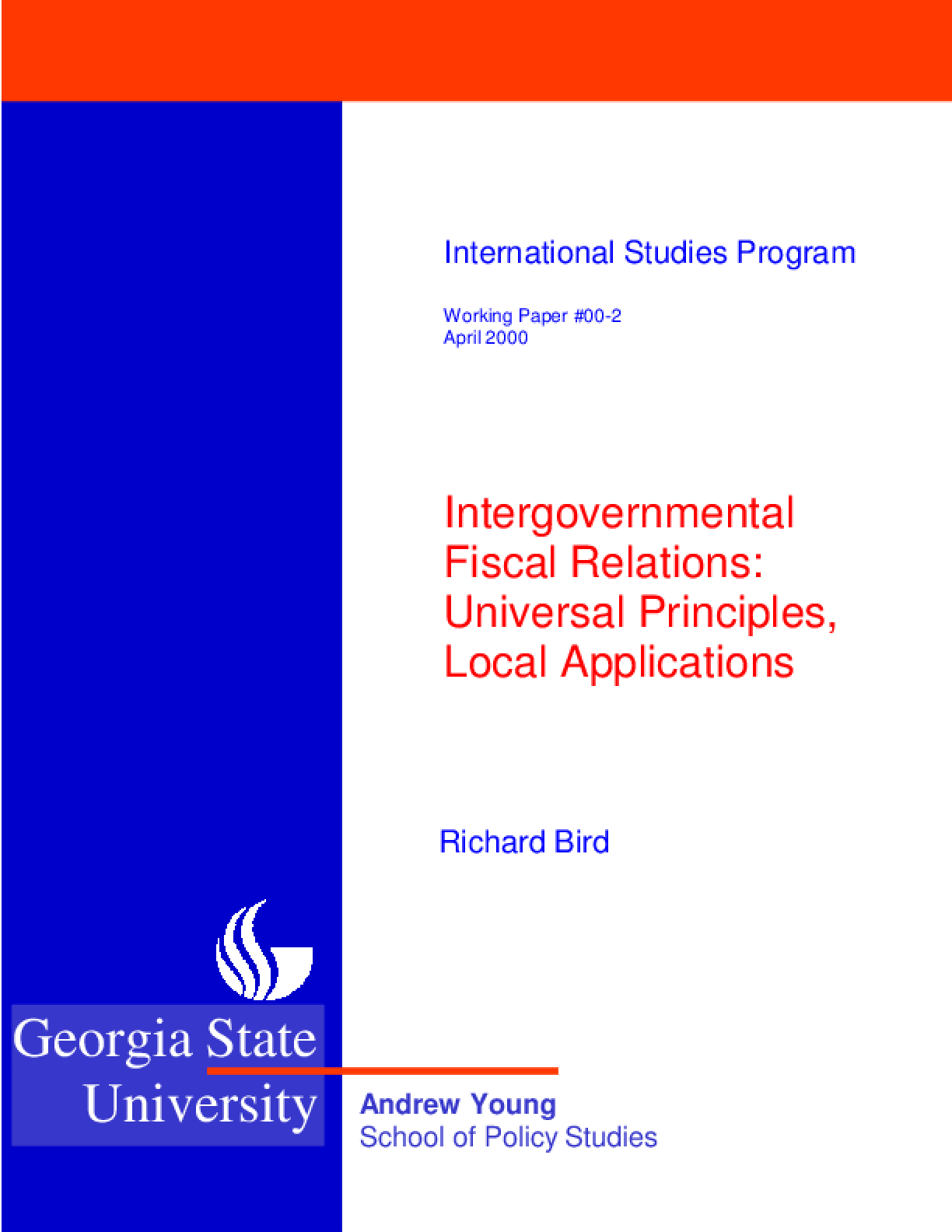 Intergovernmental Fiscal Relations: Universal Principles, Local Applications