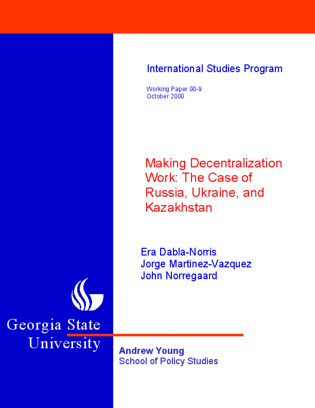 Making Decentralization Work: the Case of Russia, Ukraine, and Kazakhstan