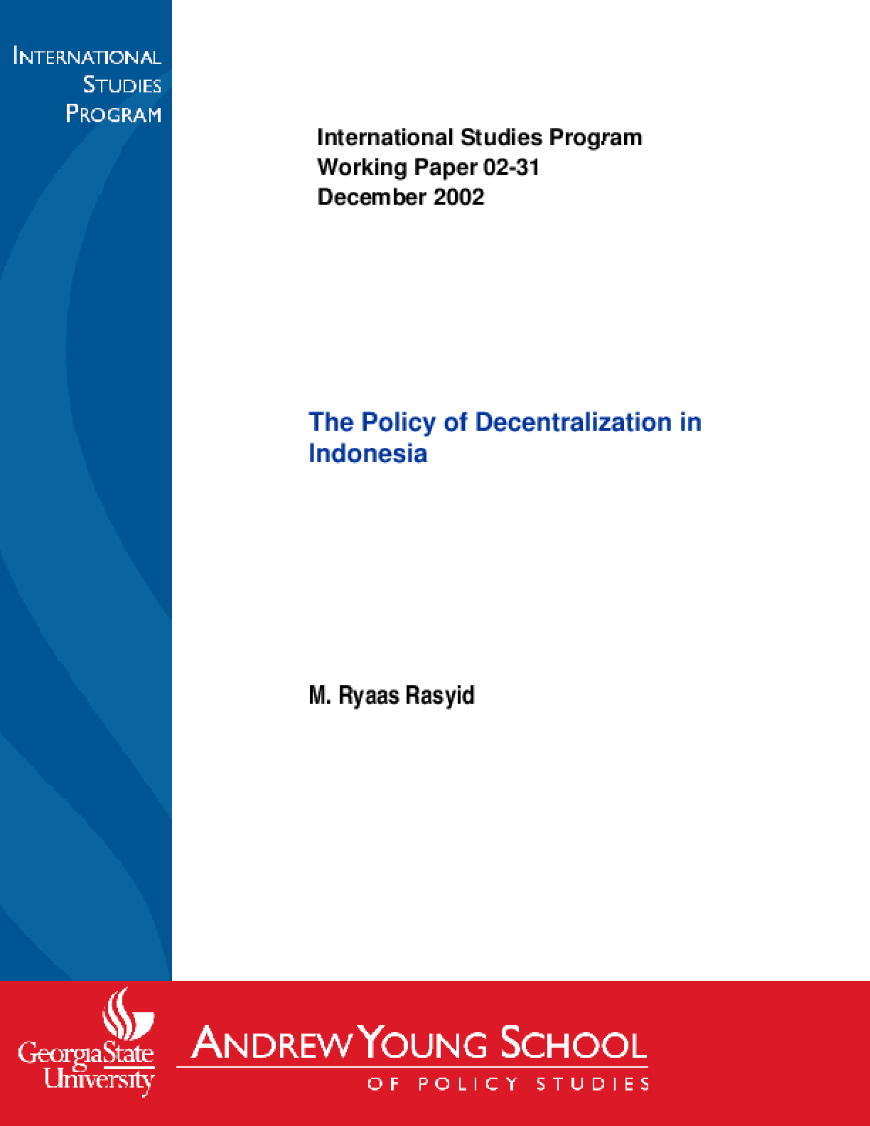 The Policy of Decentralization in Indonesia