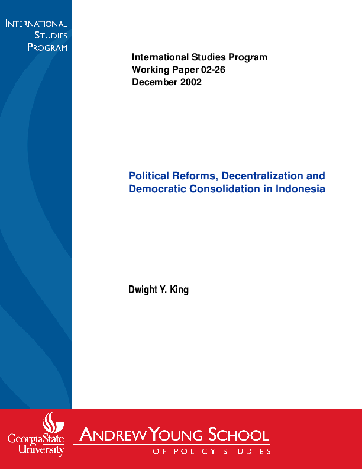 Political Reforms, Decentralization and Democratic Consolodation in Indonesia