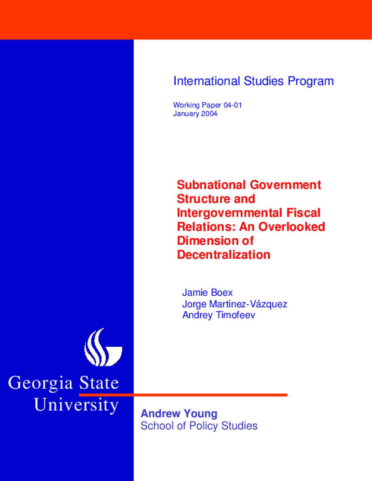 Subnational Government Structure and Intergovernmental Fiscal Relations: An Overlooked Dimension of Decentralization