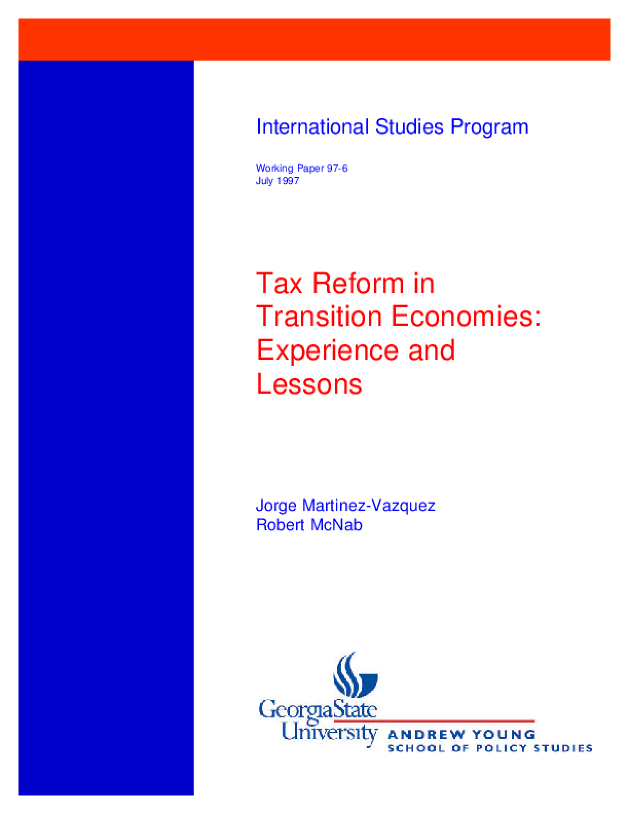 Tax Reform in Transition Economies: Experiences and Lessons