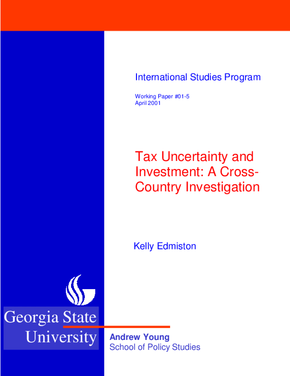 Tax Uncertainty and Investment: A Cross-Country Empirical Investigation