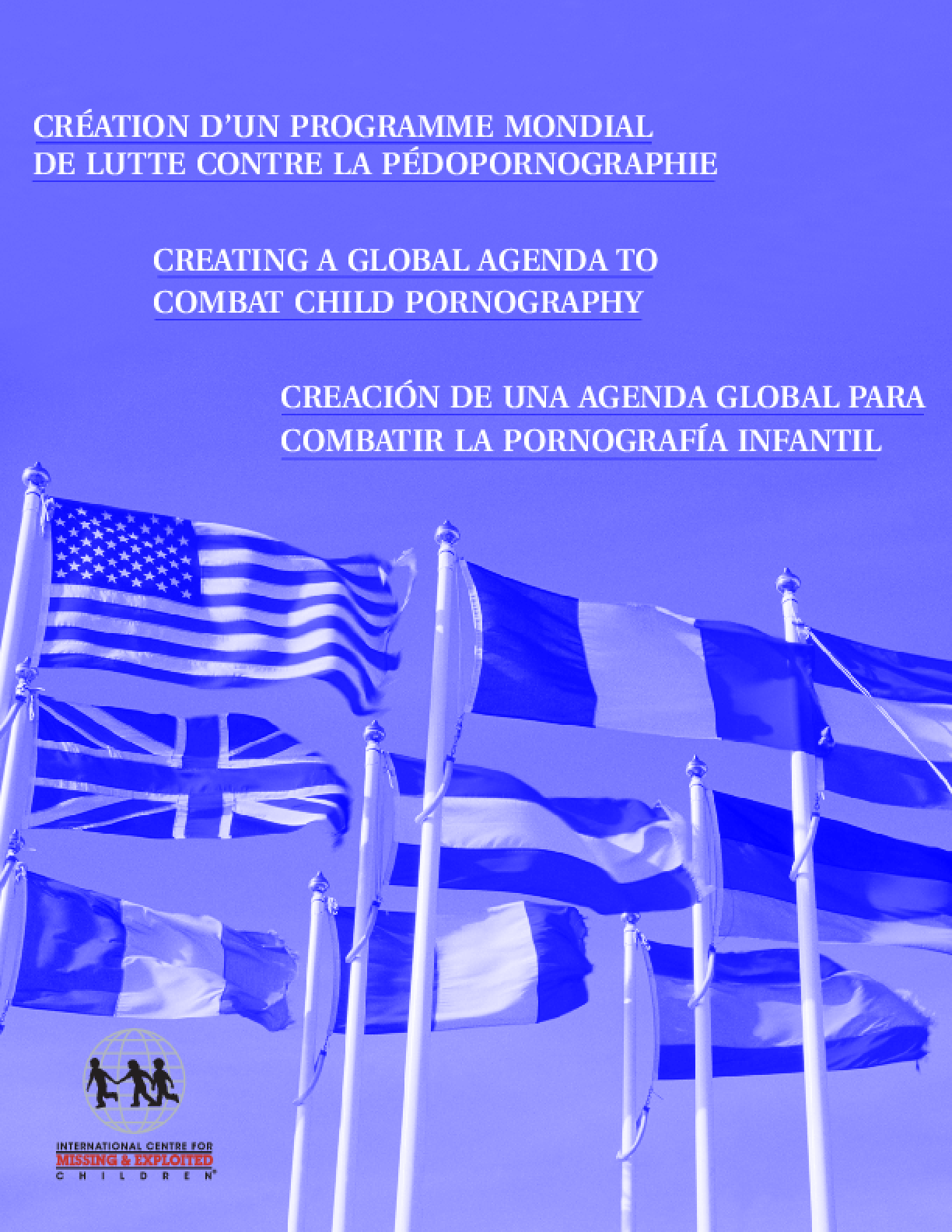 Creating A Global Agenda to Combat Child Pornography