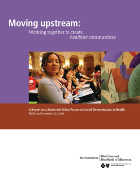 Moving Upstream: Working Together to Create Healthier Communities