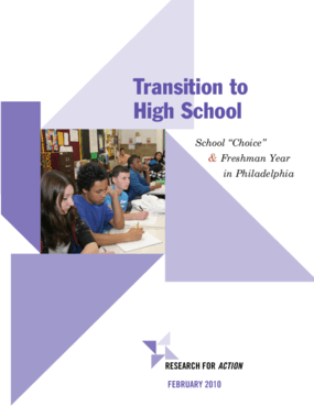 Transition to High School: School 'Choice' and Freshman Year in Philadelphia
