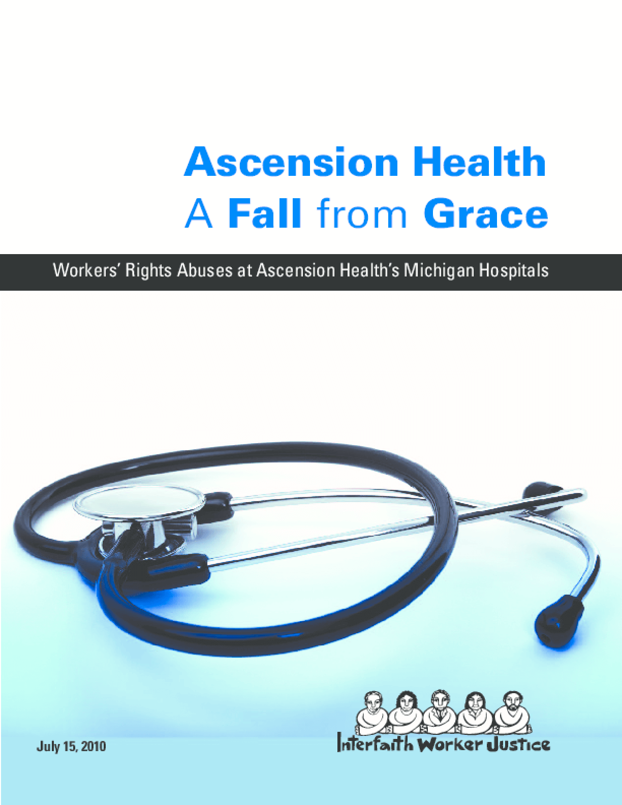 Fall from Grace: Workers' Rights Abuses at Ascension Health's Michigan Operations,