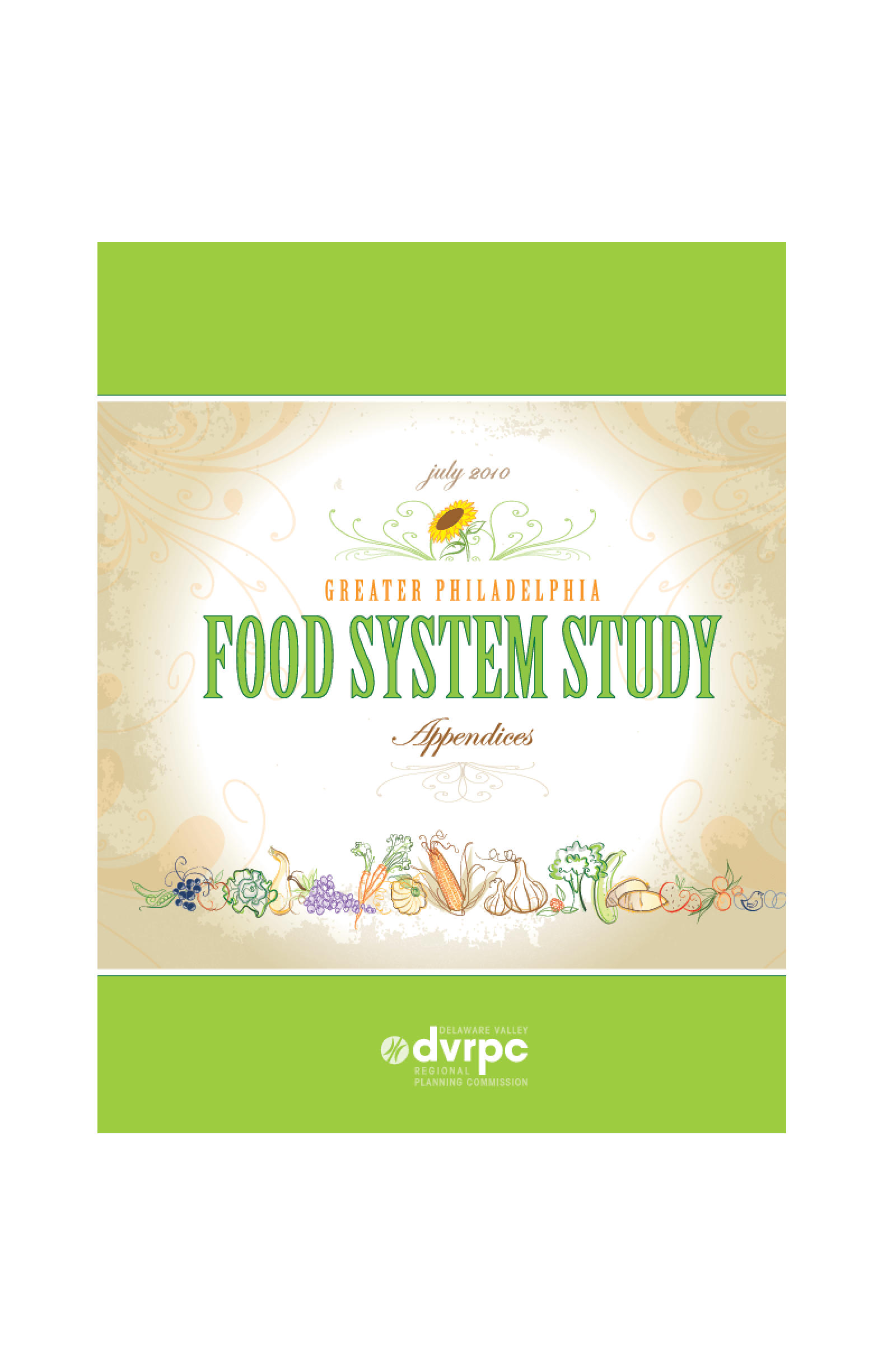 Greater Philadelphia Food System Study - Appendices