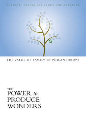 The Power to Produce Wonders: The Value of Family in Philanthropy
