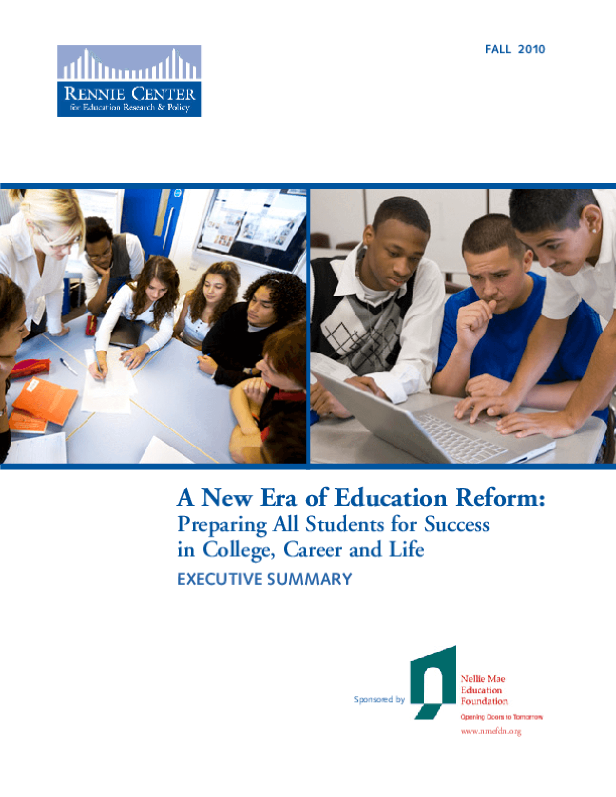 Executive Summary: A New Era in Education Reform: Preparing All Students for Success in College, Career and Life
