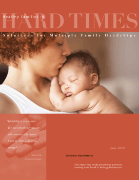 Healthy Families in Hard Times: Solutions for Multiple Family Hardships