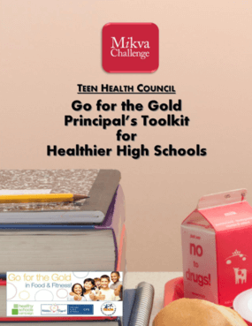 Go for the Gold Principal's Toolkit for Healthier High Schools