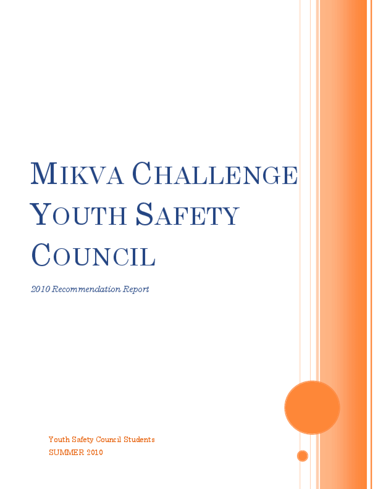 Mikva Challenge Youth Safety Council 2010 Recommendation Report