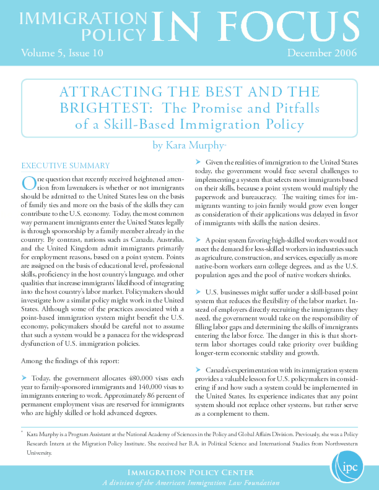 Attracting the Best and the Brightest: The Promise and Pitfalls of a Skill-Based Immigration Policy