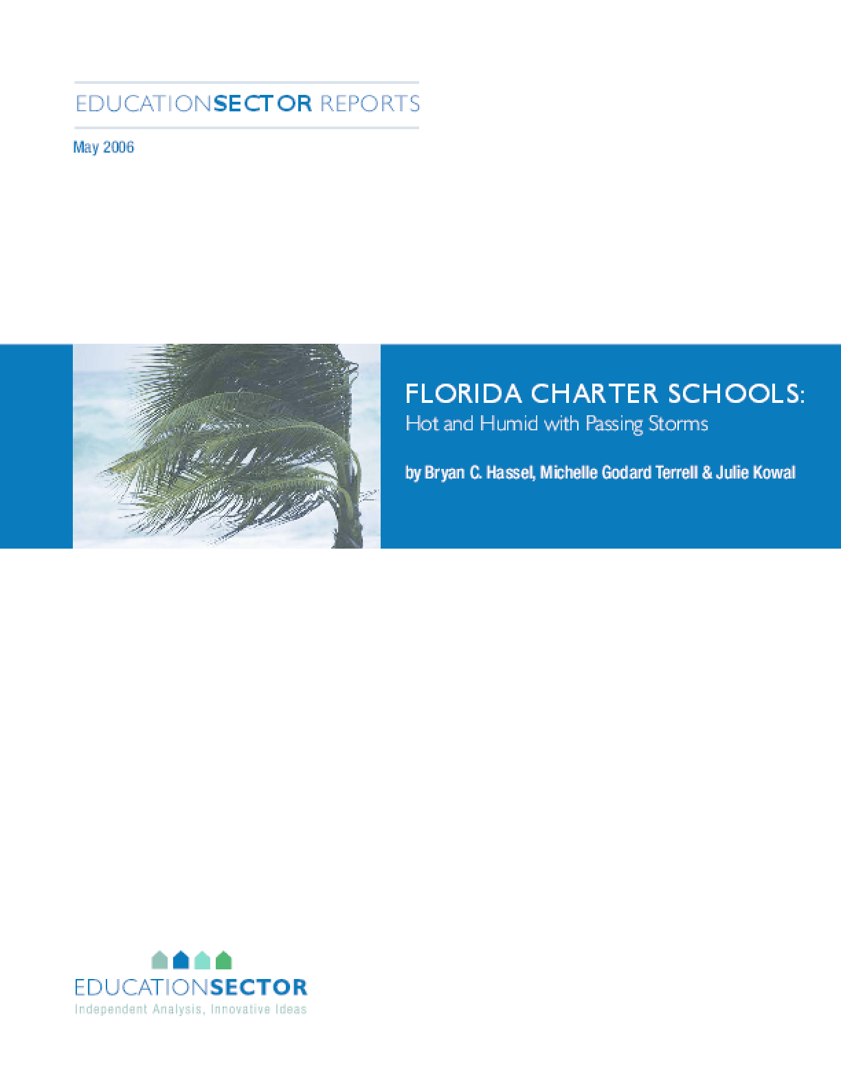 Florida Charter Schools: Hot and Humid with Passing Storms