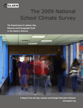 The 2009 National School Climate Survey: The Experiences of Lesbian, Gay, Bisexual and Transgender Youth in Our Nation's Schools