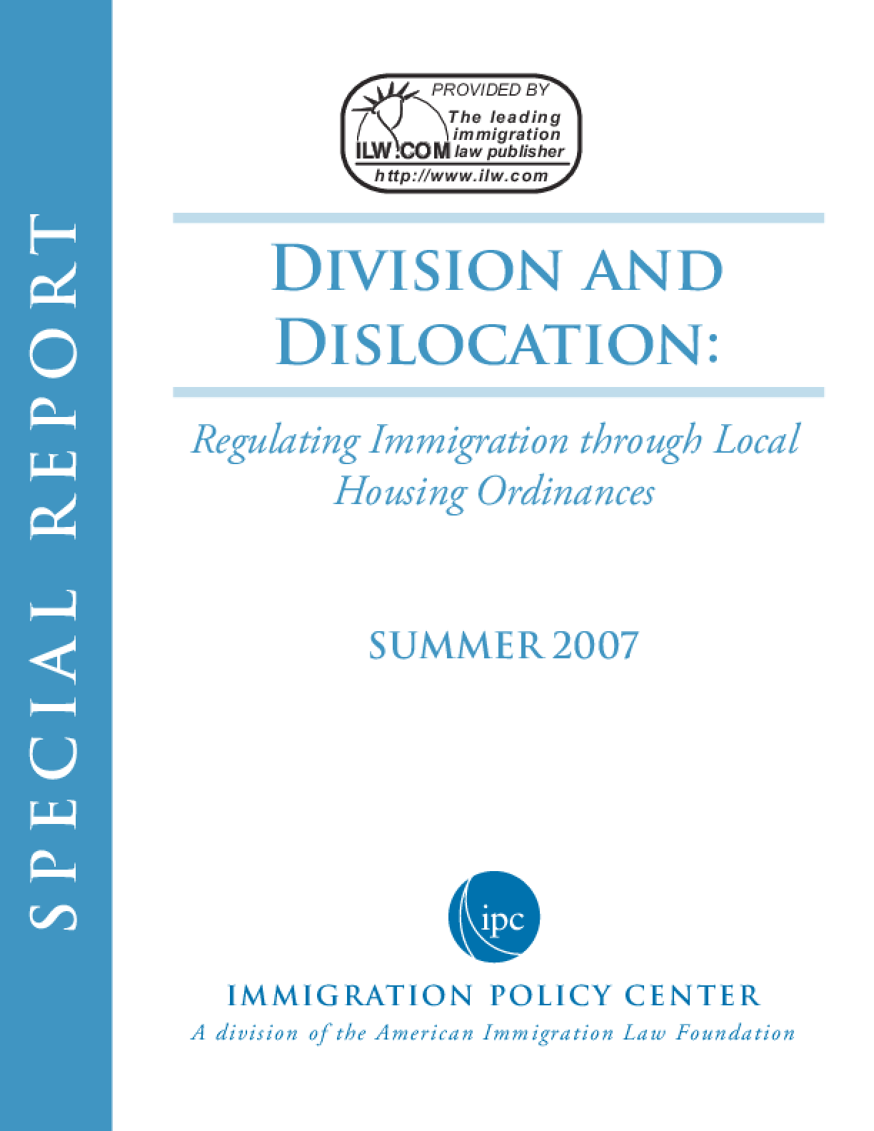 Division and Dislocation: Regulating Immigration through Local Housing Ordinances