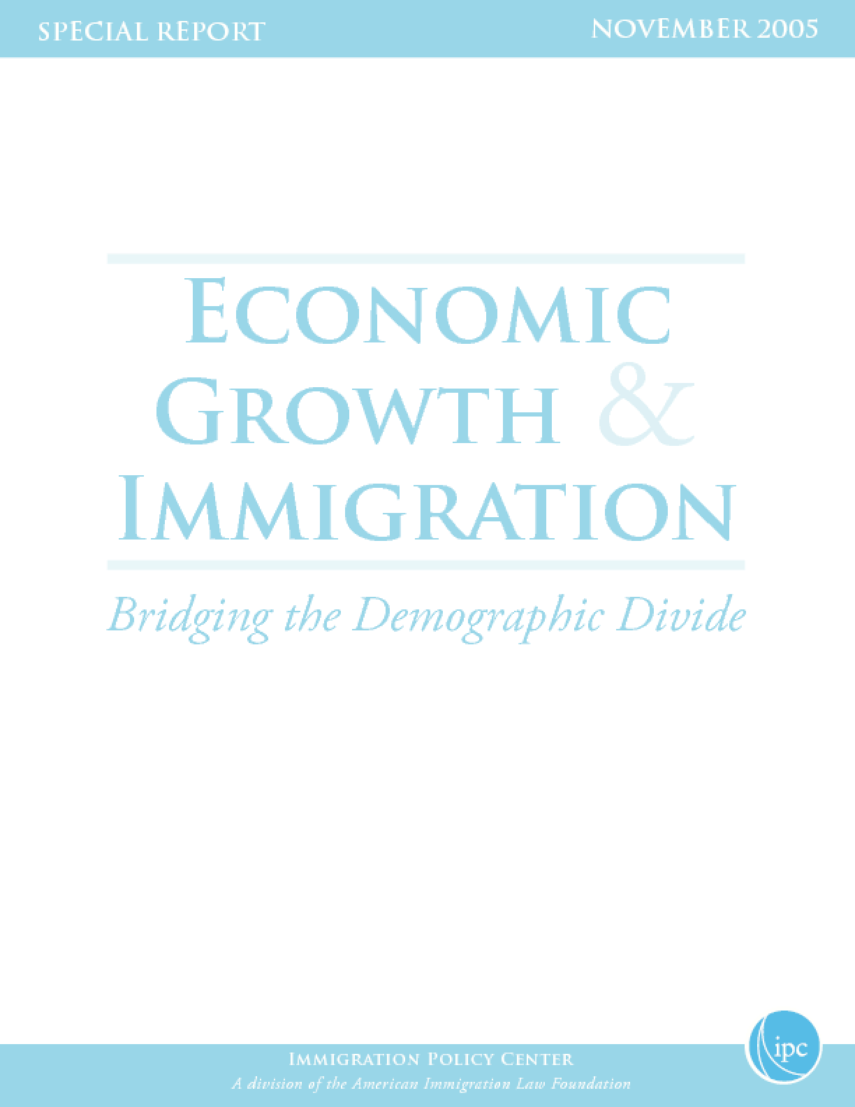 Economic Growth & Immigration: Bridging the Demographic Divide