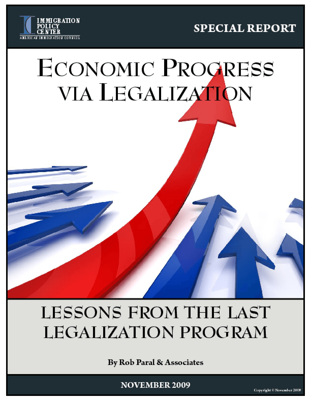 Economic Progress via Legalization: Lessons from the Last Legalization Program