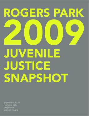 2009 Rogers Park Juvenile Justice Snapshot