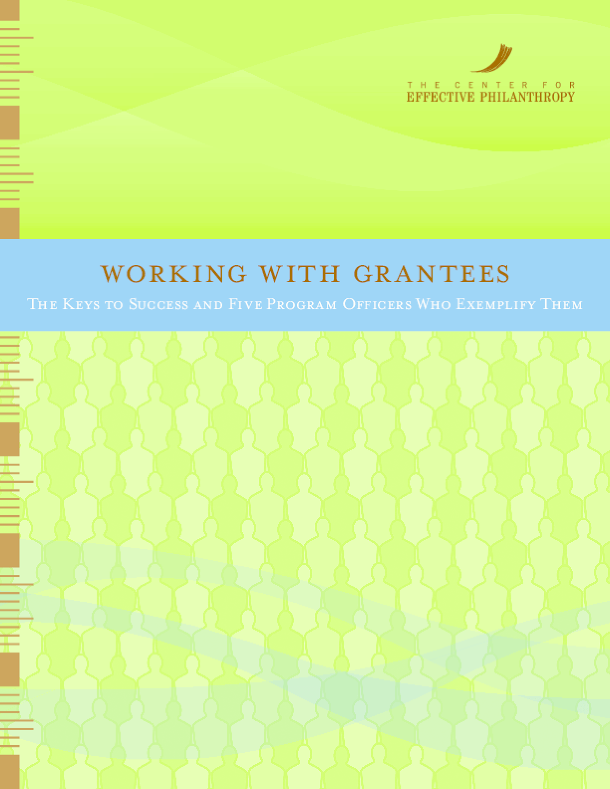 Working with Grantees: The Keys to Success and Five Program Officers Who Exemplify Them