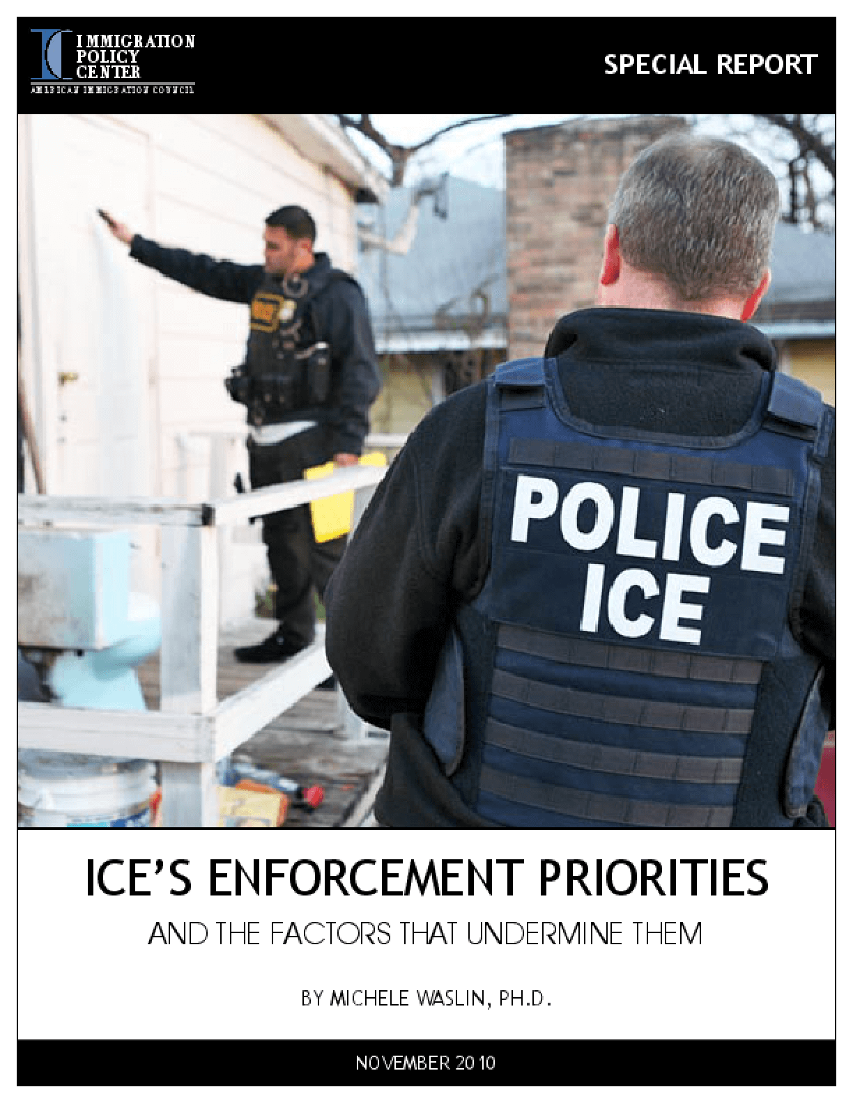 ICE'S Enforcement Priorities and the Factors that Undermine Them