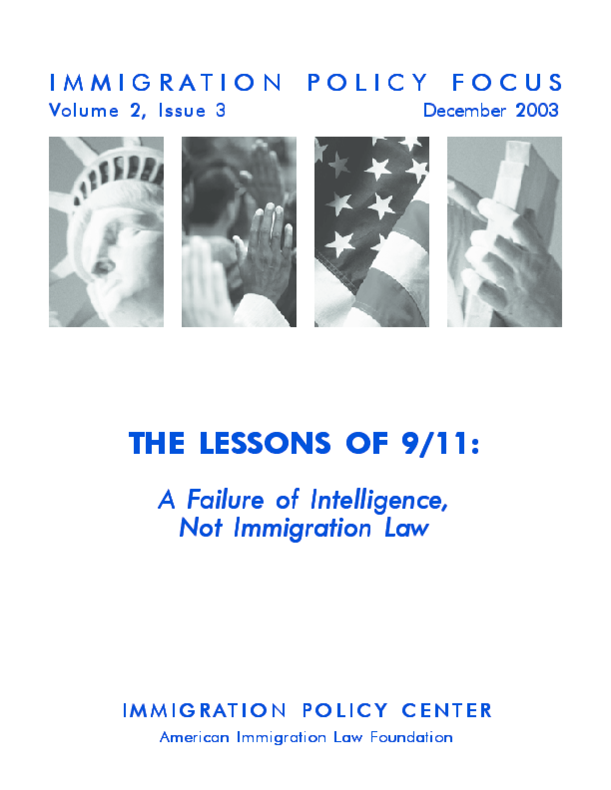 The Lessons of 9/11: A Failure of Intelligence, Not Immigration Law