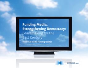 Funding Media, Strengthening Democracy: Grantmaking for the 21st Century