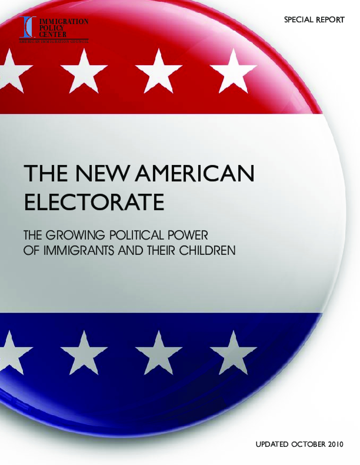 New American Electorate: The Growing Political Power of Immigrants and Their Children (Updated October 2010)