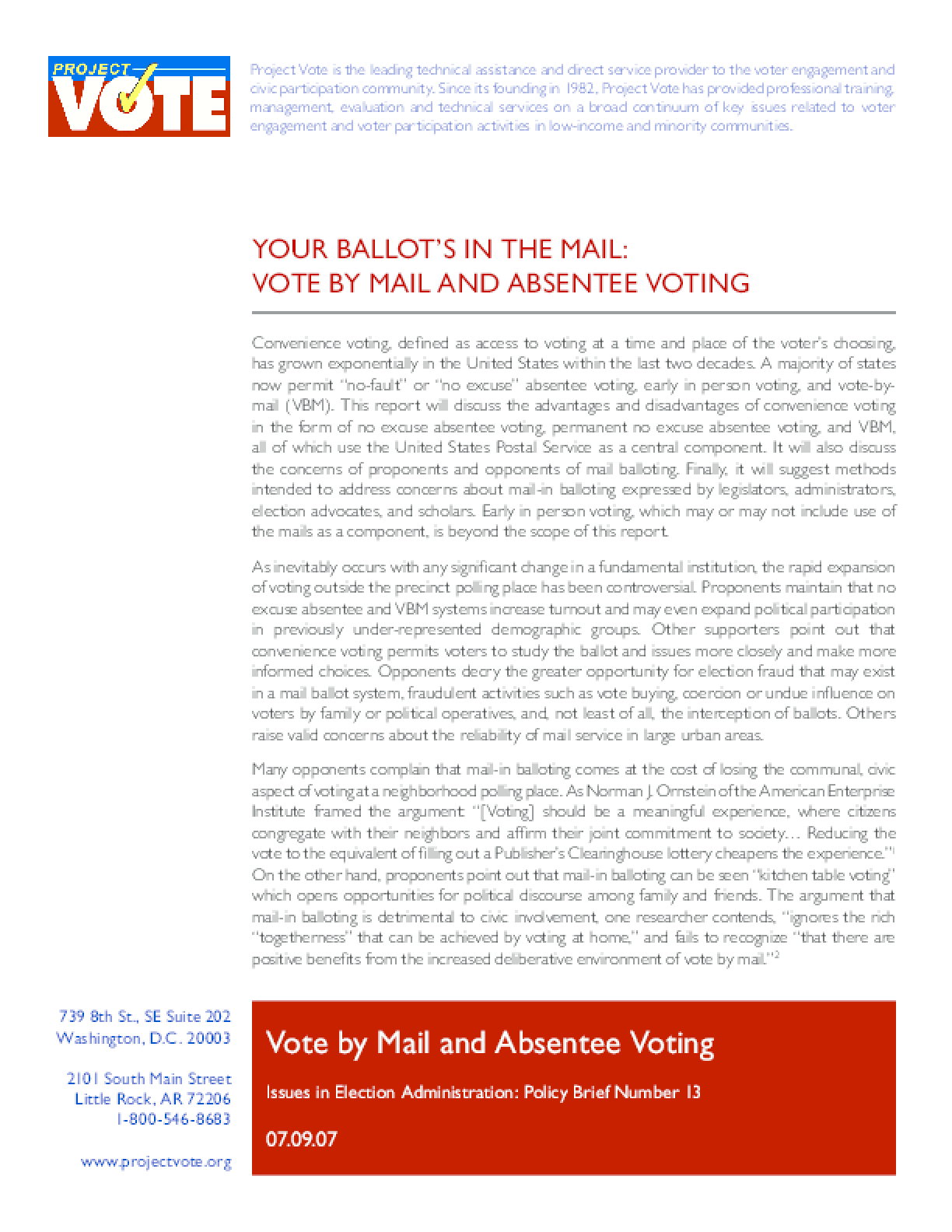Your Ballot's In the Mail: Vote By Mail and Absentee Voting