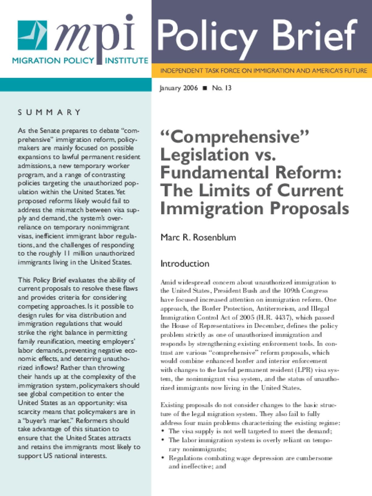 Comprehensive Legislation vs. Fundamental Reform: The Limits of Current Immigration Proposals