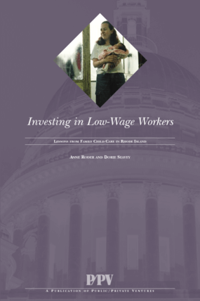 Investing in Low-Wage Workers: Lessons from Family Child Care in Rhode Island