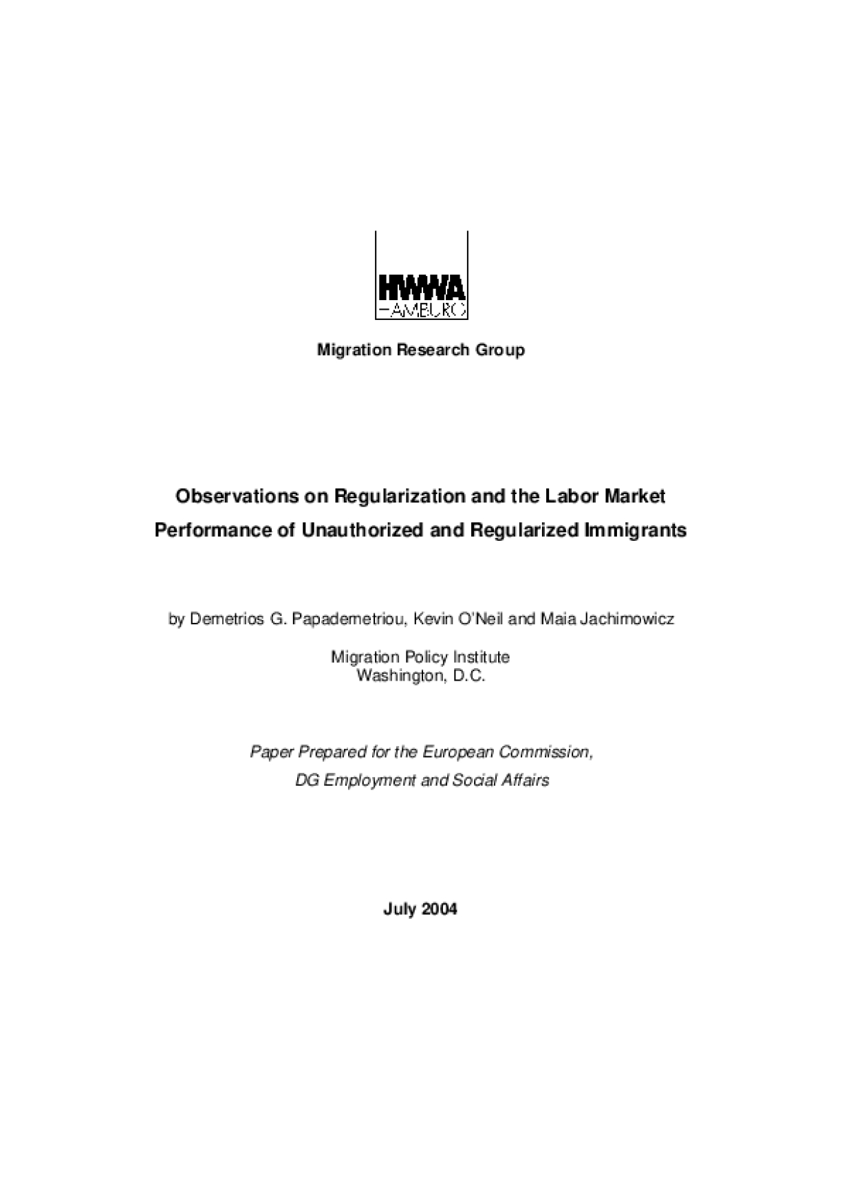 Observations on Regularization and the Labor Market Performance of Unauthorized and Regularized Immigrants