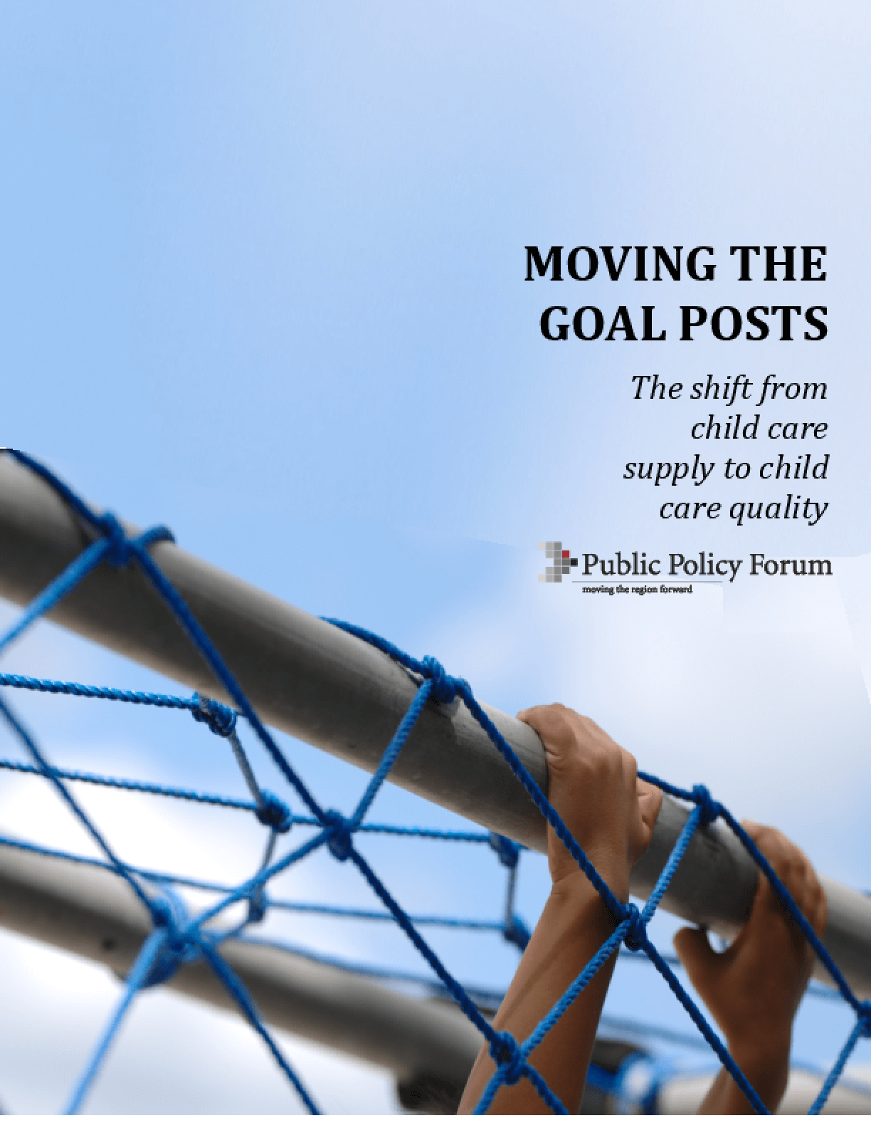 Moving the Goal Posts: The Shift from Child Care Supply to Child Care Quality