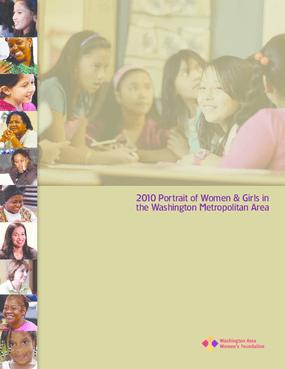 2010 Portrait of Women & Girls in the Washington Metropolitan Area