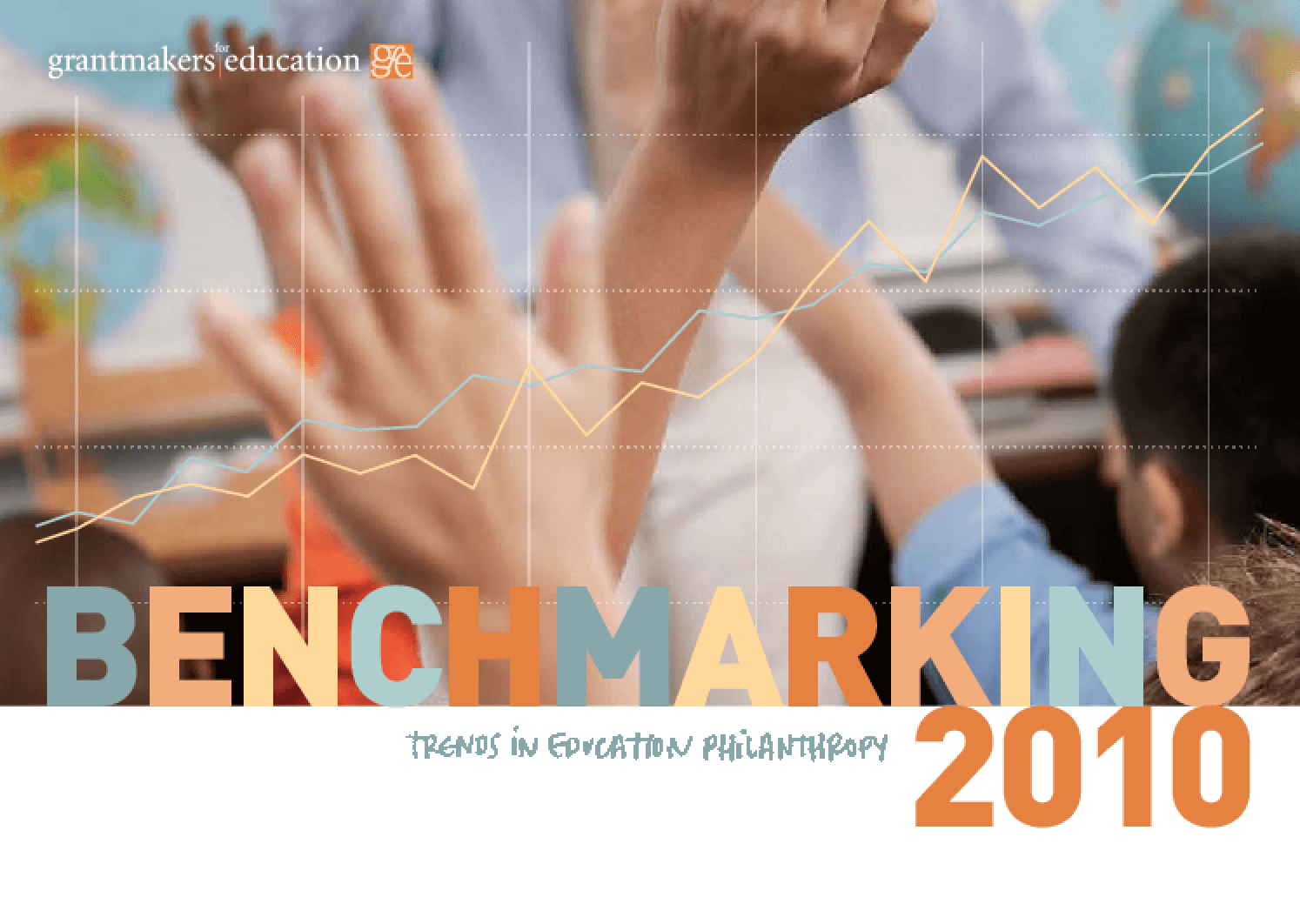 Benchmarking 2010: Trends in Education Philanthropy